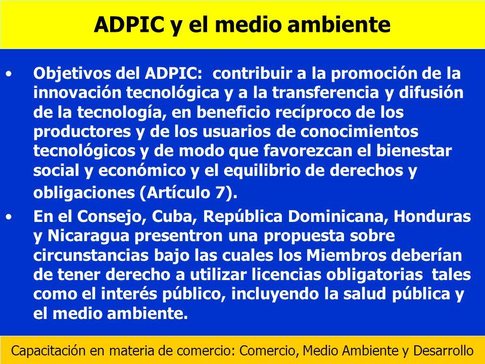 Objetivos del ADPIC: contribuir a la promoción de la innovación tecnológica y a la transferencia y difusión de la tecnología, en beneficio recíproco d