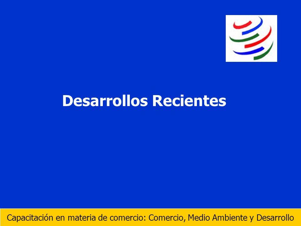 El tema del medio ambiente no es tema nuevo dentro de la OMC Los objetivos del desarrollo sostenible y la protection del medio ambiente están enunciados en el Preámbulo del Acuerdo que establece la OMC Durante la Ronda Uruguay se abordaron las cuestiones ambientales relacionadas con el comercio y se introdujeron varias disposiciones al respecto en algunos Acuerdoss de la Ronda Capacitación en materia de comercio: Comercio, Medio Ambiente y Desarrollo No es un tema nuevo