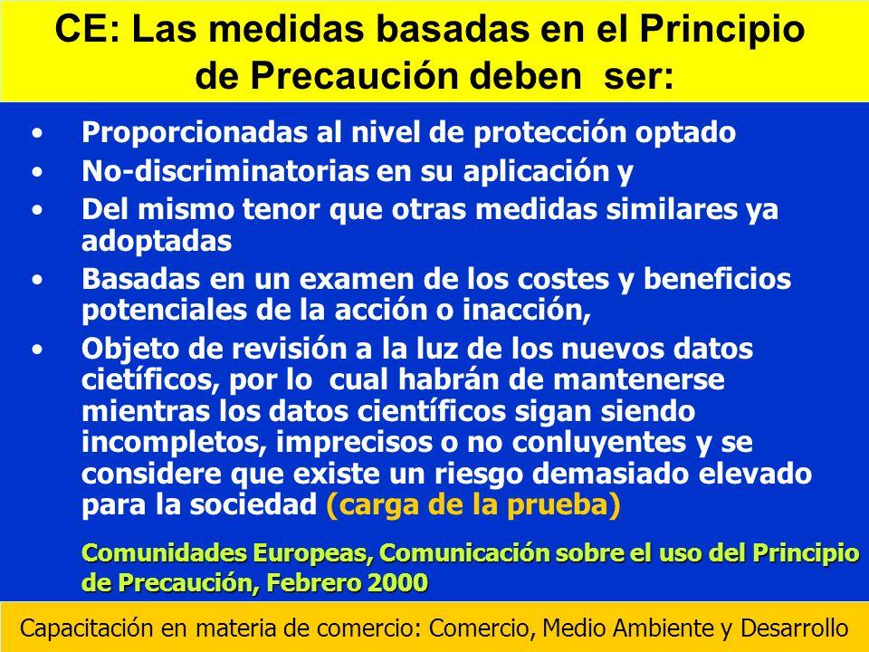 Proporcionadas al nivel de protección optado No-discriminatorias en su aplicación y Del mismo tenor que otras medidas similares ya adoptadas Basadas e