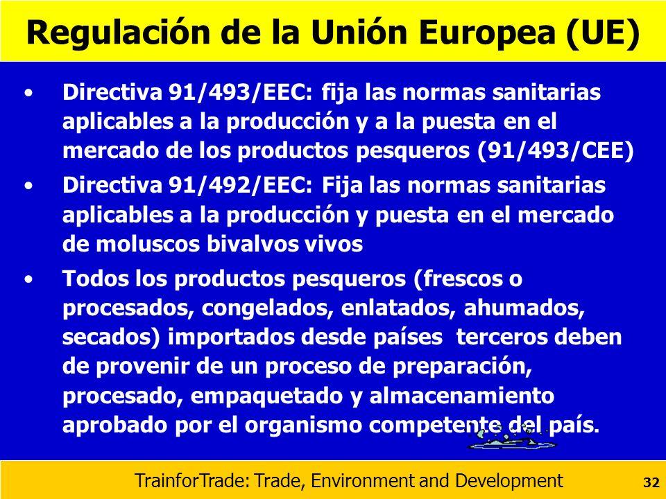 Directiva 91/493/EEC: fija las normas sanitarias aplicables a la producción y a la puesta en el mercado de los productos pesqueros (91/493/CEE) Direct