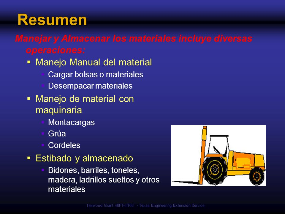 Harwood Grant 46F1-HT06 - Texas Engineering Extension Service Resumen Manejar y Almacenar los materiales incluye diversas operaciones: Manejo Manual d