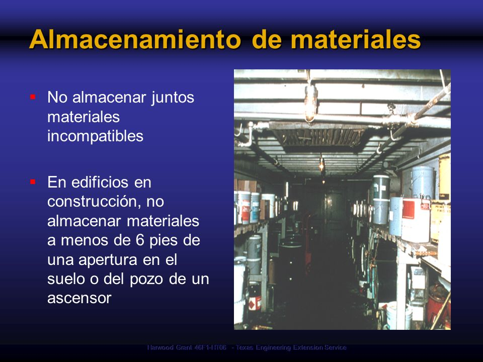Harwood Grant 46F1-HT06 - Texas Engineering Extension Service Almacenamiento de materiales No almacenar juntos materiales incompatibles En edificios e