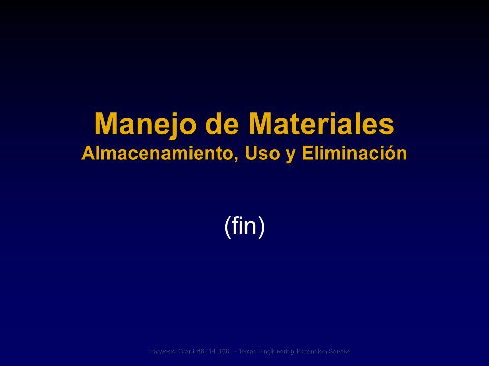 Manejo de Materiales Almacenamiento, Uso y Eliminación (fin)