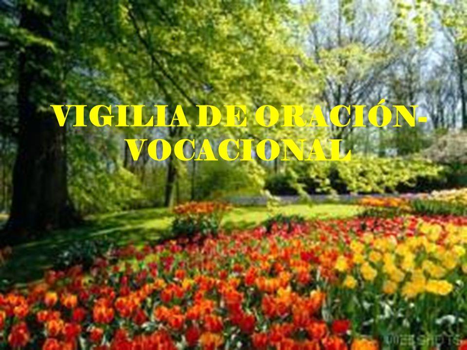 VIGILIA DE ORACIÓN- VOCACIONAL