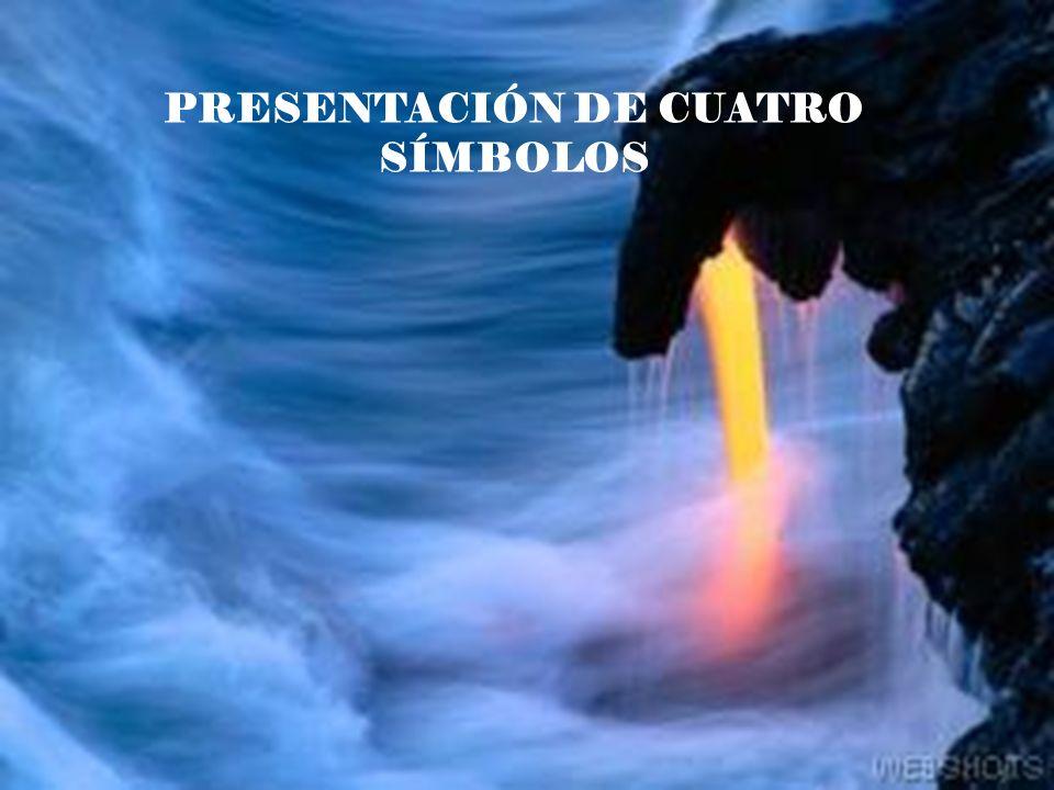 PRESENTACIÓN DE CUATRO SÍMBOLOS