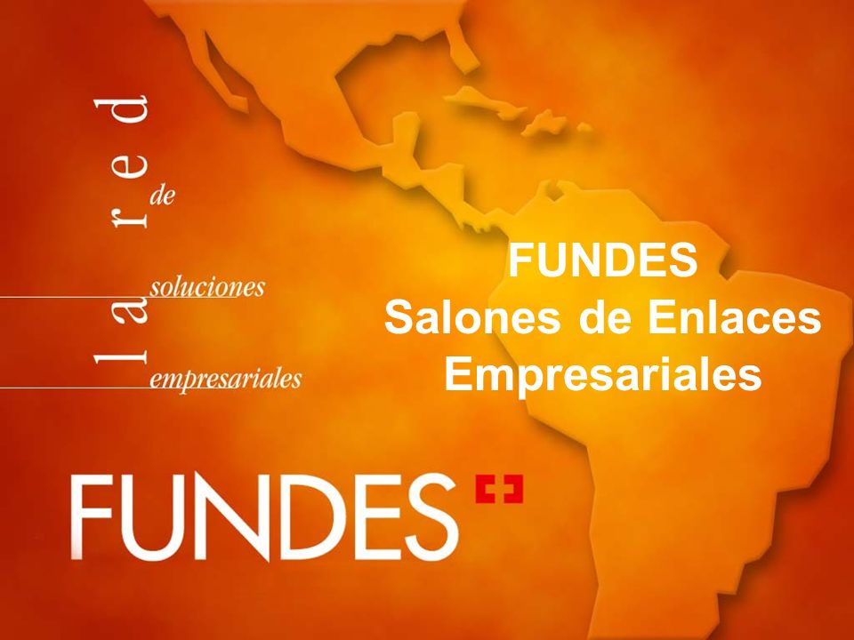 FUNDES Salones de Enlaces Empresariales