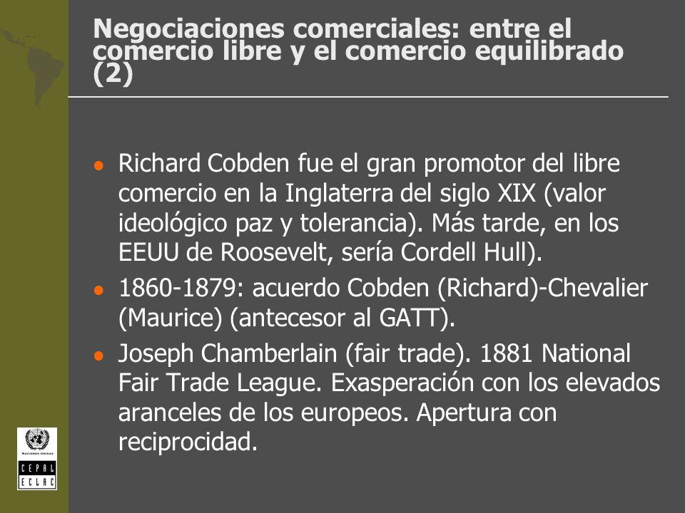 Negociaciones comerciales: entre el comercio libre y el comercio equilibrado (2) l Richard Cobden fue el gran promotor del libre comercio en la Inglat