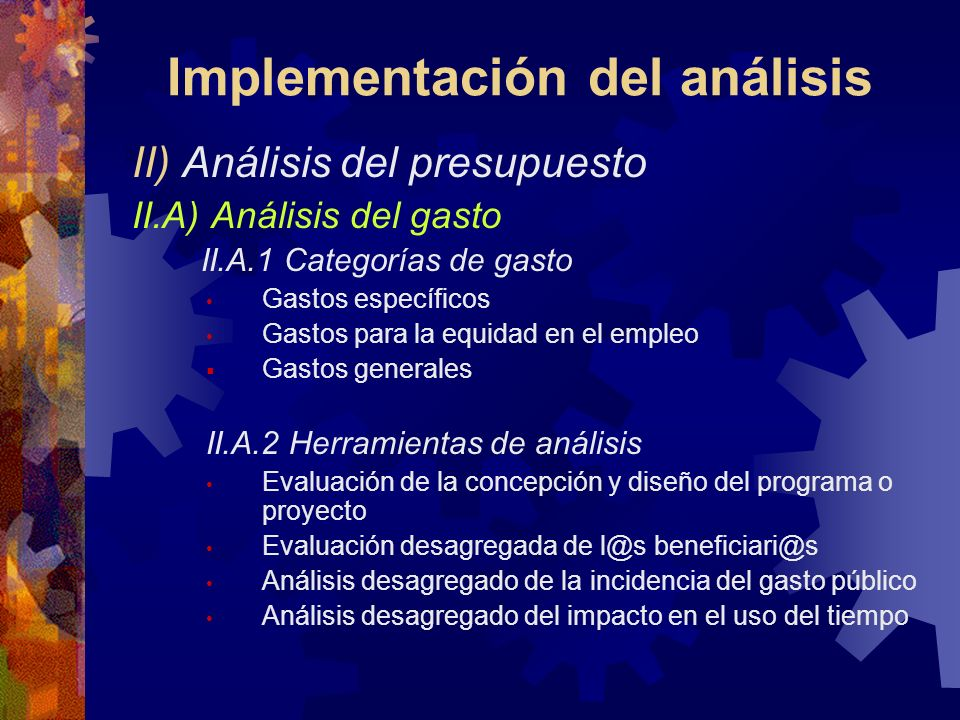 Implementación del análisis I. Análisis de la política con enfoque de género Temas implícitos y explícitos de género de los planes y programas municip