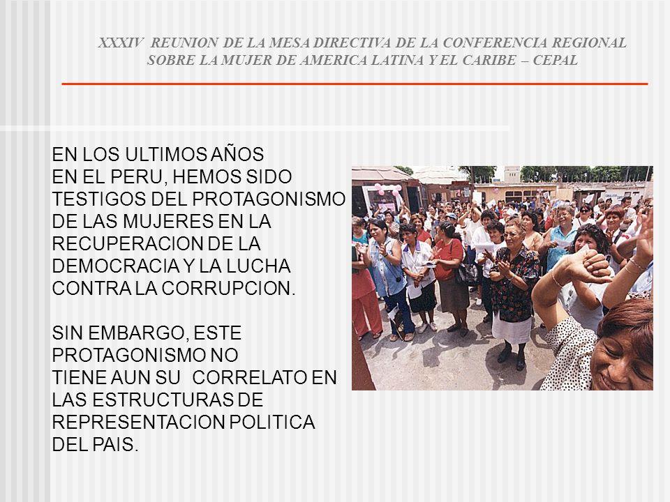 EN LOS ULTIMOS AÑOS EN EL PERU, HEMOS SIDO TESTIGOS DEL PROTAGONISMO DE LAS MUJERES EN LA RECUPERACION DE LA DEMOCRACIA Y LA LUCHA CONTRA LA CORRUPCIO