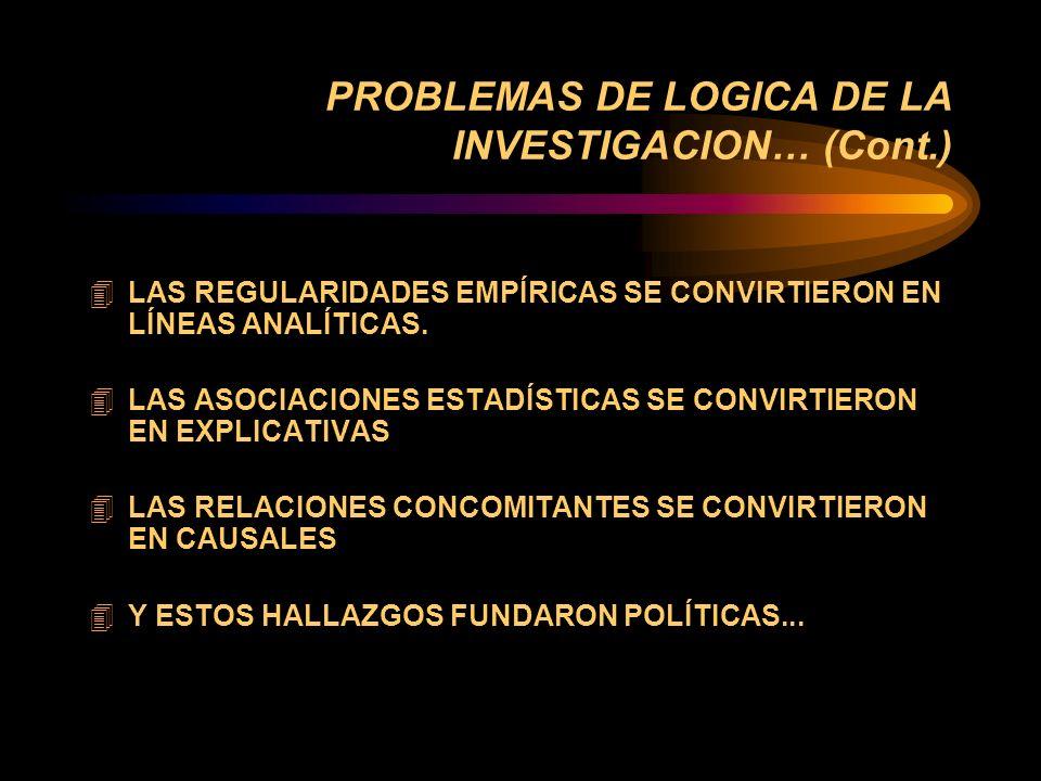 PROBLEMAS DE LOGICA DE LA INVESTIGACION... 4 RAZAVI. LAS GENERALIZACIONES TENDIERON A REEMPLAZAR EL ANÁLISIS CONTEXTUALIZADO DE CÓMO LA POBREZA SE CRE