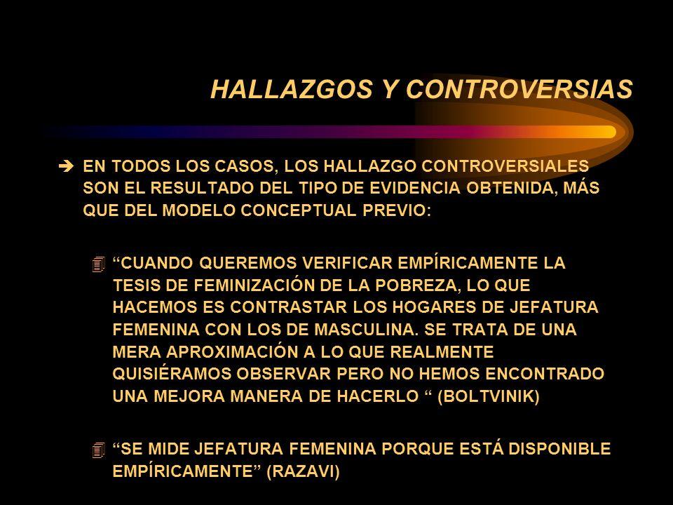 PERSPECTIVA HISTORICA DE LOS ESTUDIOS SOBRE GENERO Y POBREZA... è PRIMEROS HALLAZGOS è MOMENTOS DE LOS ESTUDIOS: 4 FASE I: FEMINIZACIÓN DE LA POBREZA
