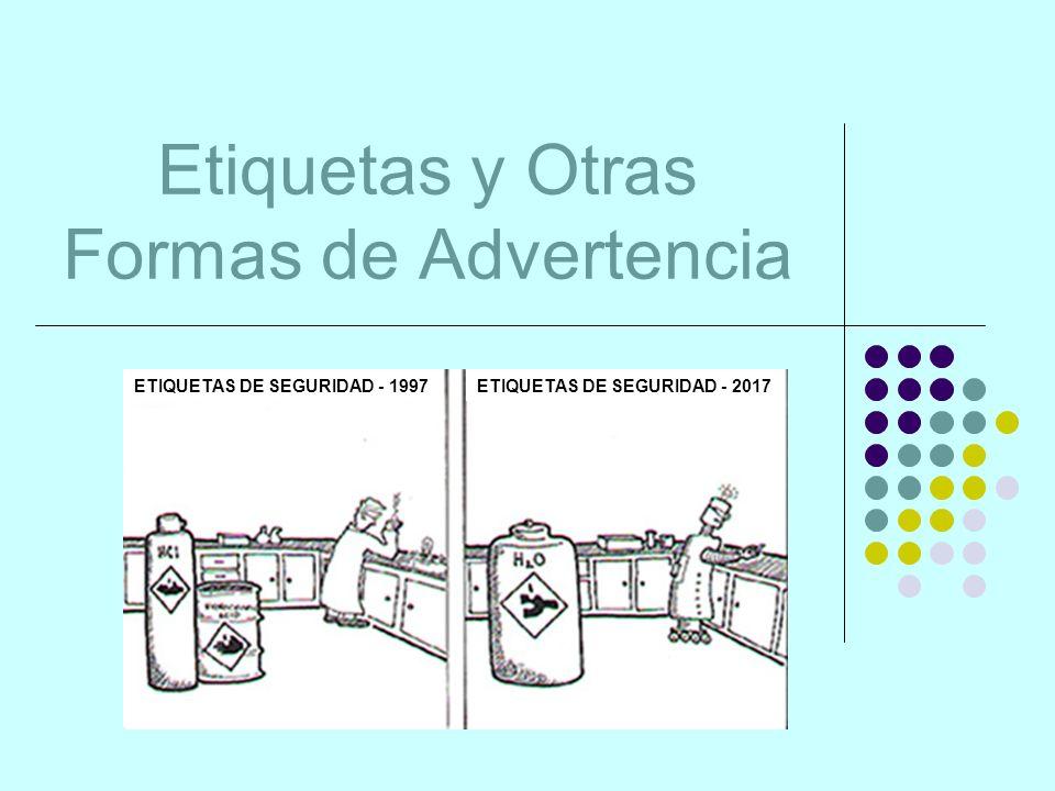 Etiquetas y Otras Formas de Advertencia ETIQUETAS DE SEGURIDAD - 1997ETIQUETAS DE SEGURIDAD - 2017