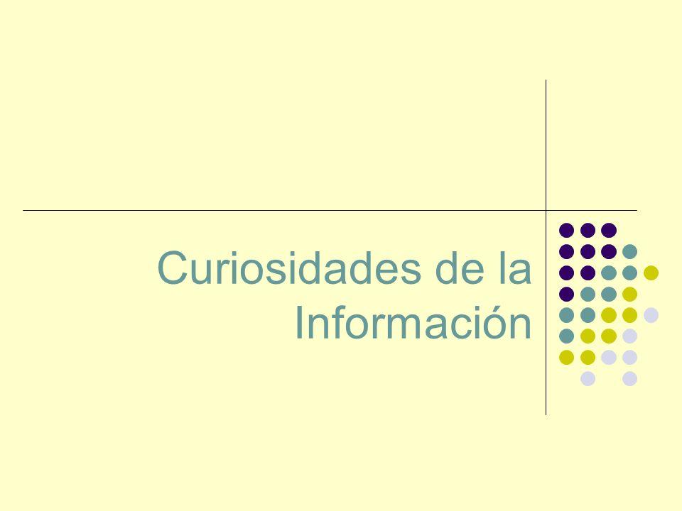 Curiosidades de la Información