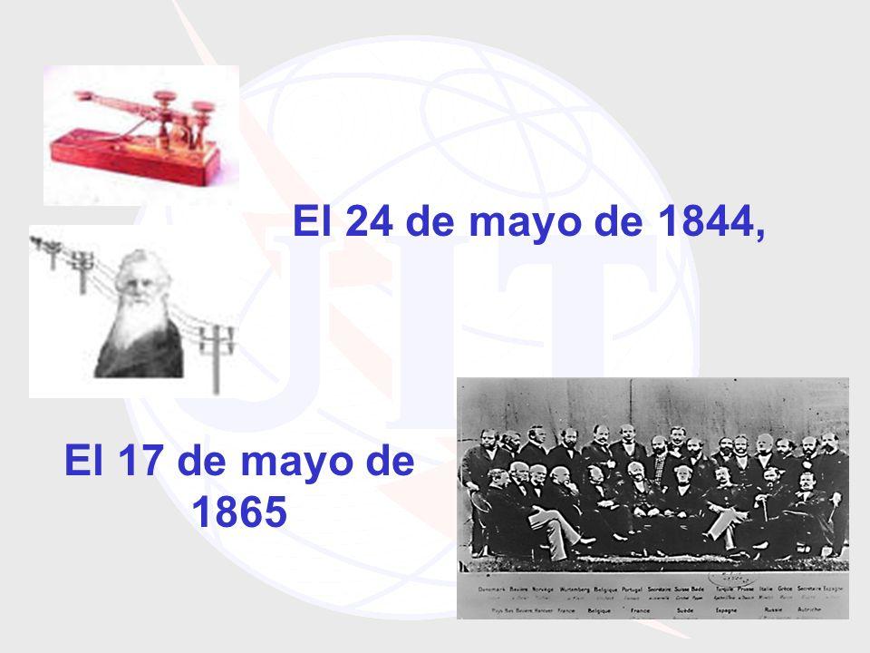 El 24 de mayo de 1844, El 17 de mayo de 1865