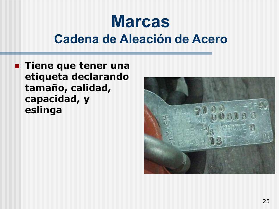 25 Marcas Cadena de Aleación de Acero Tiene que tener una etiqueta declarando tamaño, calidad, capacidad, y eslinga