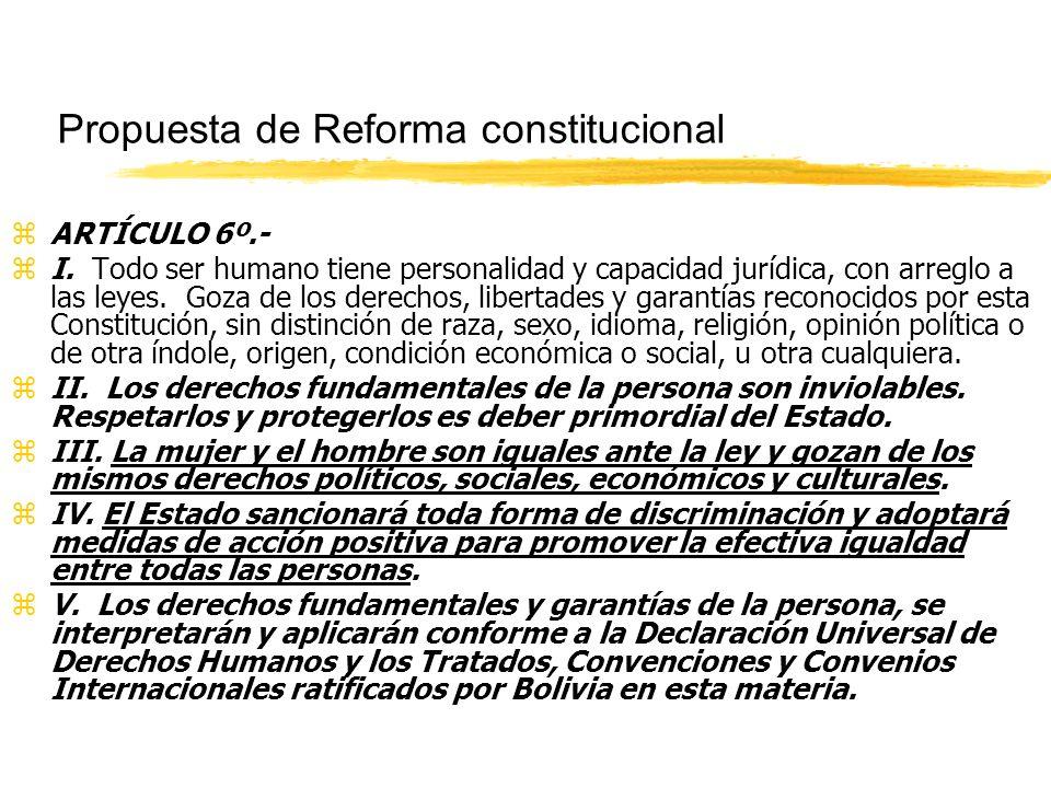 Propuesta de Reforma constitucional zARTÍCULO 6º.- zI.