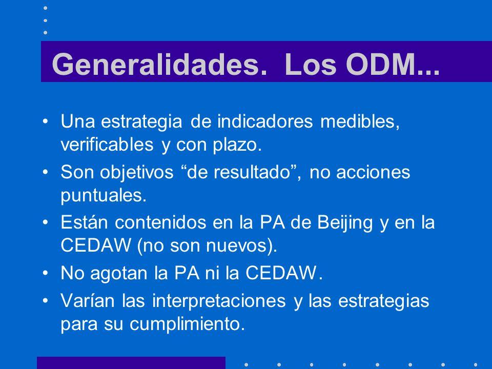 Generalidades.Los ODM... Una estrategia de indicadores medibles, verificables y con plazo.