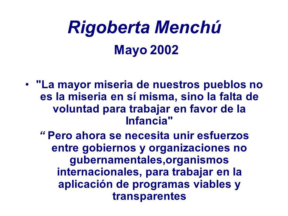 Rigoberta Menchú Mayo 2002