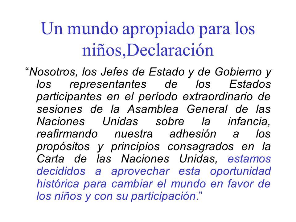 Un mundo apropiado para los niños,Declaración Nosotros, los Jefes de Estado y de Gobierno y los representantes de los Estados participantes en el perí