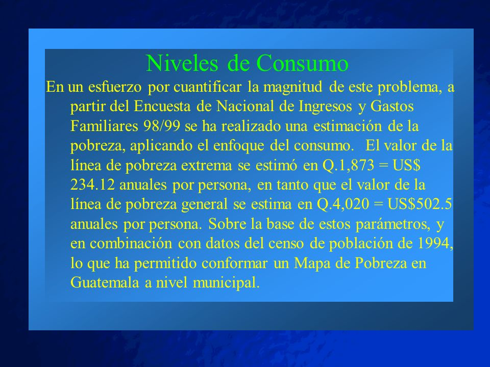 © 2001 By Default! A Free sample background from www.pptbackgrounds.fsnet.co.uk Slide 15 Niveles de Consumo En un esfuerzo por cuantificar la magnitud