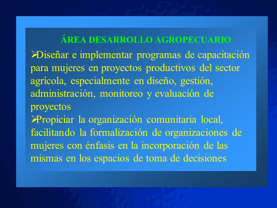 © 2001 By Default! A Free sample background from www.pptbackgrounds.fsnet.co.uk Slide 42 ÁREA DESARROLLO AGROPECUARIO Diseñar e implementar programas