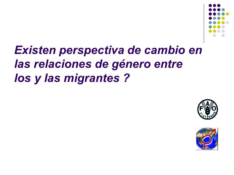 Existen perspectiva de cambio en las relaciones de género entre los y las migrantes ?