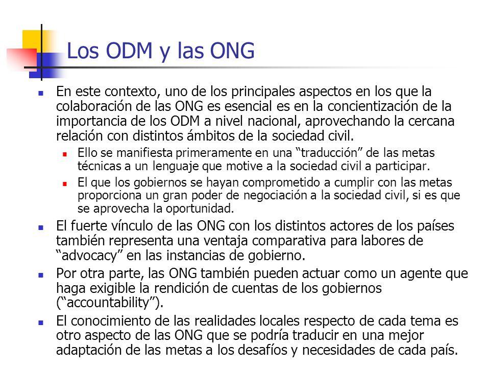Los ODM y las ONG En este contexto, uno de los principales aspectos en los que la colaboración de las ONG es esencial es en la concientización de la i