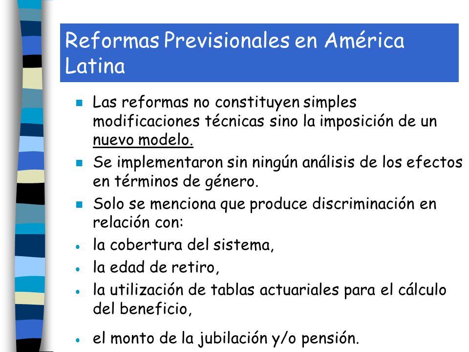 Reformas Previsionales en América Latina n Las reformas no constituyen simples modificaciones técnicas sino la imposición de un nuevo modelo.