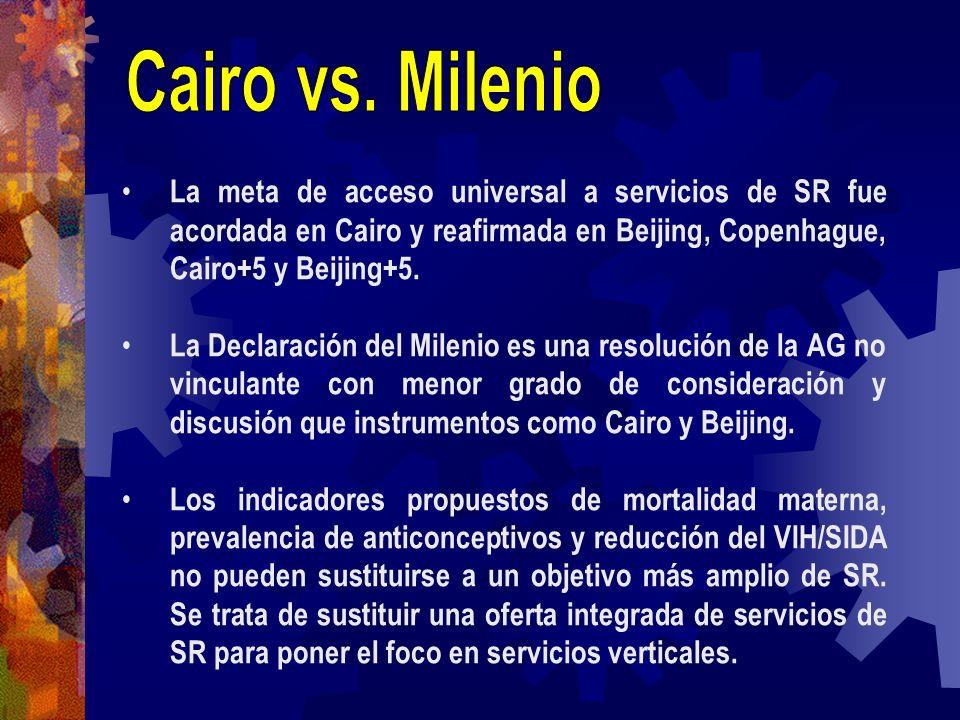 La meta de acceso universal a servicios de SR fue acordada en Cairo y reafirmada en Beijing, Copenhague, Cairo+5 y Beijing+5. La Declaración del Milen