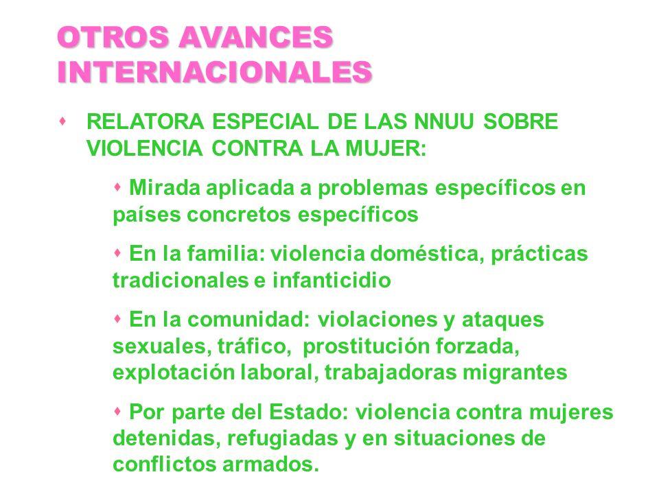 RELATORA ESPECIAL DE LAS NNUU SOBRE VIOLENCIA CONTRA LA MUJER: Mirada aplicada a problemas específicos en países concretos específicos En la familia: