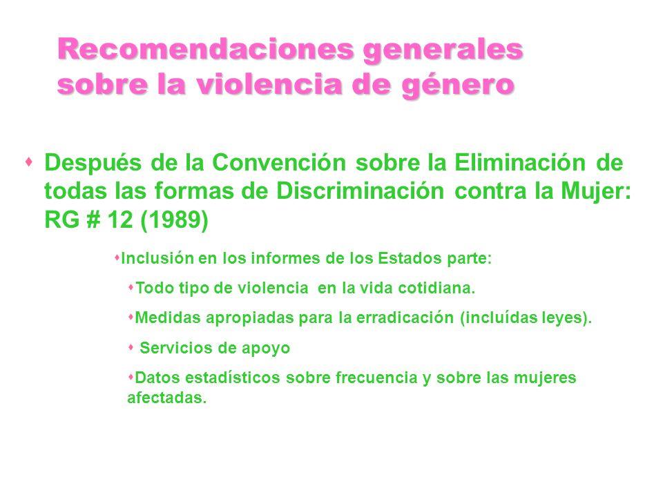 Después de la Convención sobre la Eliminación de todas las formas de Discriminación contra la Mujer: RG # 12 (1989) Inclusión en los informes de los E