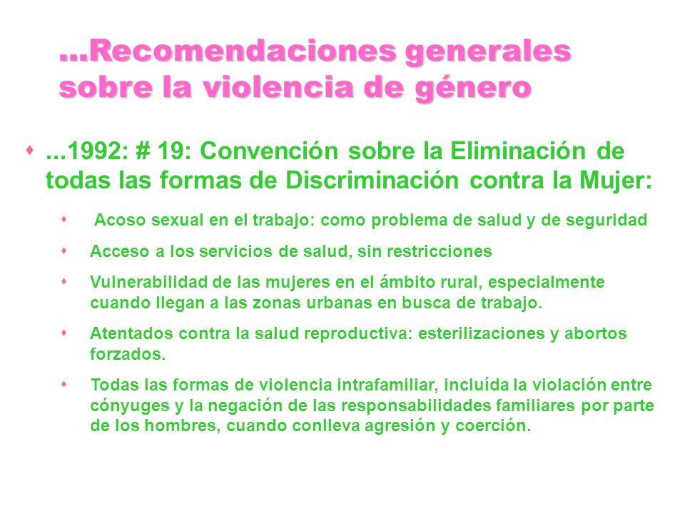...1992: # 19: Convención sobre la Eliminación de todas las formas de Discriminación contra la Mujer: Acoso sexual en el trabajo: como problema de sal