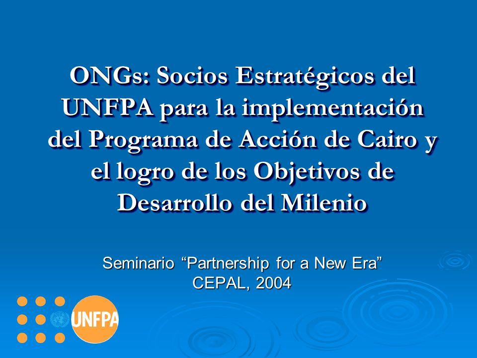 ONGs: Socios Estratégicos del UNFPA para la implementación del Programa de Acción de Cairo y el logro de los Objetivos de Desarrollo del Milenio Semin