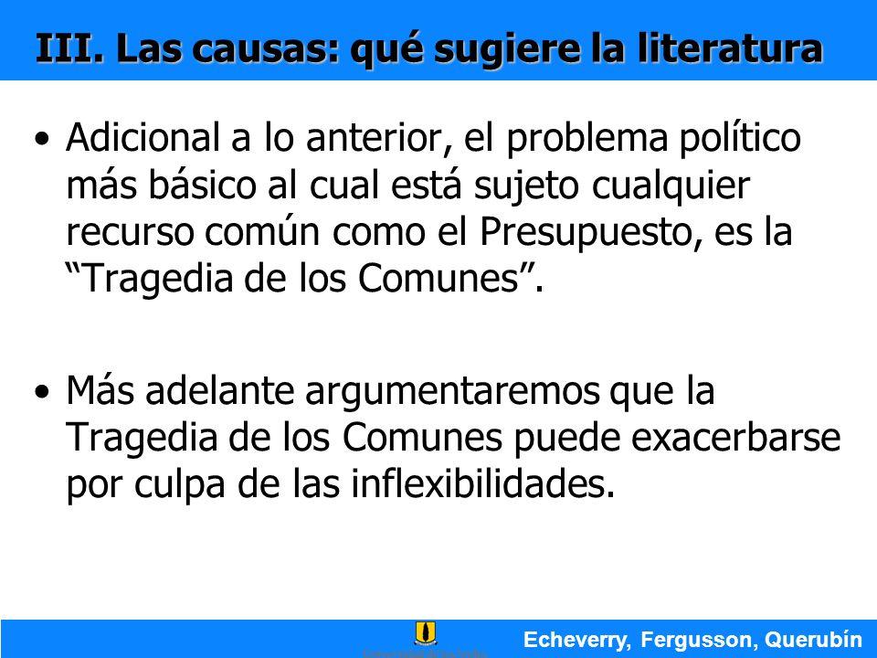 III. Las causas: qué sugiere la literatura Adicional a lo anterior, el problema político más básico al cual está sujeto cualquier recurso común como e