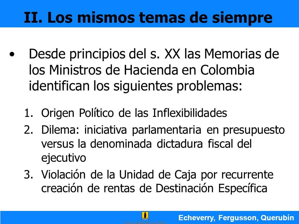 Desde principios del s. XX las Memorias de los Ministros de Hacienda en Colombia identifican los siguientes problemas: 1.Origen Político de las Inflex