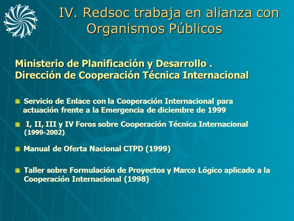 IV. Redsoc trabaja en alianza con Organismos Públicos Servicio de Enlace con la Cooperación Internacional para actuación frente a la Emergencia de dic