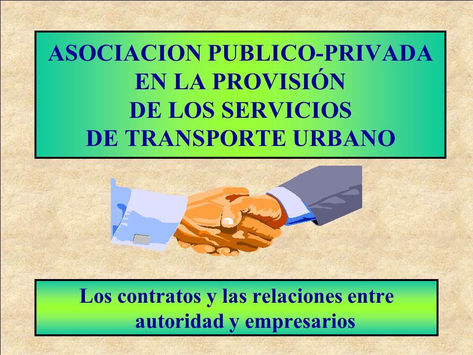 LA TRADICION LATINOAMERICANA Autoridad reguladora concedente ficalizadora Operadores privados autoregulados