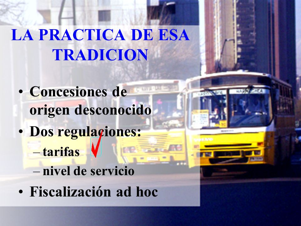 NUEVO CIRCULO VICIOSO DEL TRANSPORTE PUBLICO Congestión Deterioro del servicio Transporte informal Transporte privado Deterioro del servicio Congestión