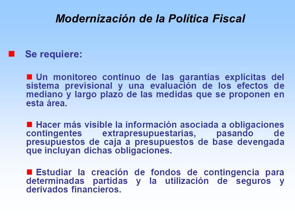 Se requiere: Un monitoreo continuo de las garantías explícitas del sistema previsional y una evaluación de los efectos de mediano y largo plazo de las medidas que se proponen en esta área.