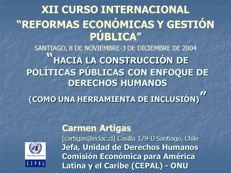 Carmen Artigas, Unidad de Derechos Humanos División de Desarrollo Social CEPAL-ONU ESCENARIOS INTERNACIONALES QUE INFLUYEN EL TRABAJO POR EL DESARROLLO ORIENTÁNDOLO HACIA ENFOQUE DE DERECHOS HUMANOS : (2) EL ÉNFASIS EN CONSIDERAR A LA POBREZA COMO UNA PRIVACIÓN DE DERECHOS FUNDAMENTALES, APROXIMACIÓN REITERADA EN LOS DÍAS INTERNACIONALES POBREZA Y ALIMENTACIÓN, RESPECTIVAMENTE, SEGUN CONCEPTO DESARROLLO HUMANO: PRIVACIÓN CAPACIDADES.