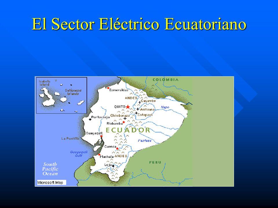 Etapas del desarrollo del Sector Eléctrico Etapas del desarrollo del Sector Eléctrico 1.1961-1999: INECEL (Instituto Ecuatoriano de Electrificación).