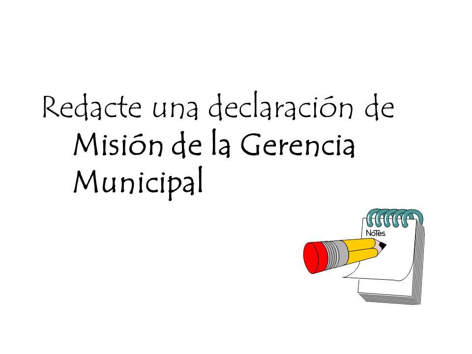 Gestión Municipal para el Desarrollo Local Ejercicio La Misión de la Gerencia Municipal