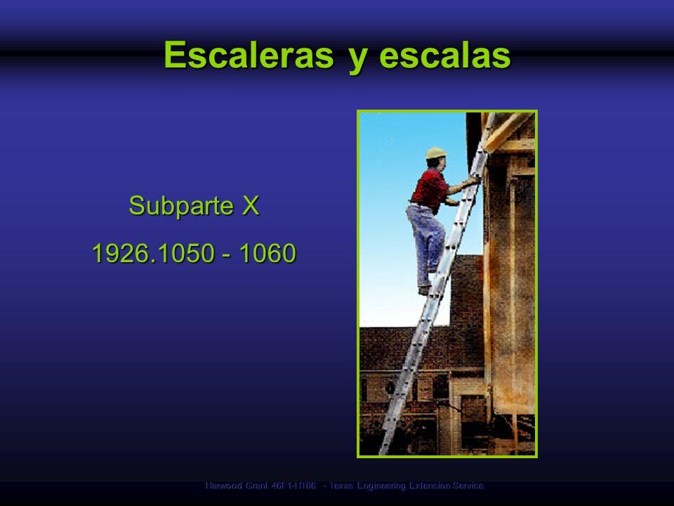 Harwood Grant 46F1-HT06 - Texas Engineering Extension Service Escaleras y escalas Subparte X 1926.1050 - 1060
