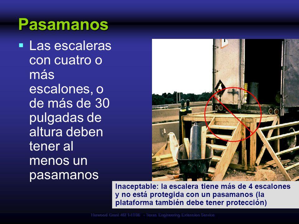 Harwood Grant 46F1-HT06 - Texas Engineering Extension Service Inaceptable: la escalera tiene más de 4 escalones y no está protegida con un pasamanos (