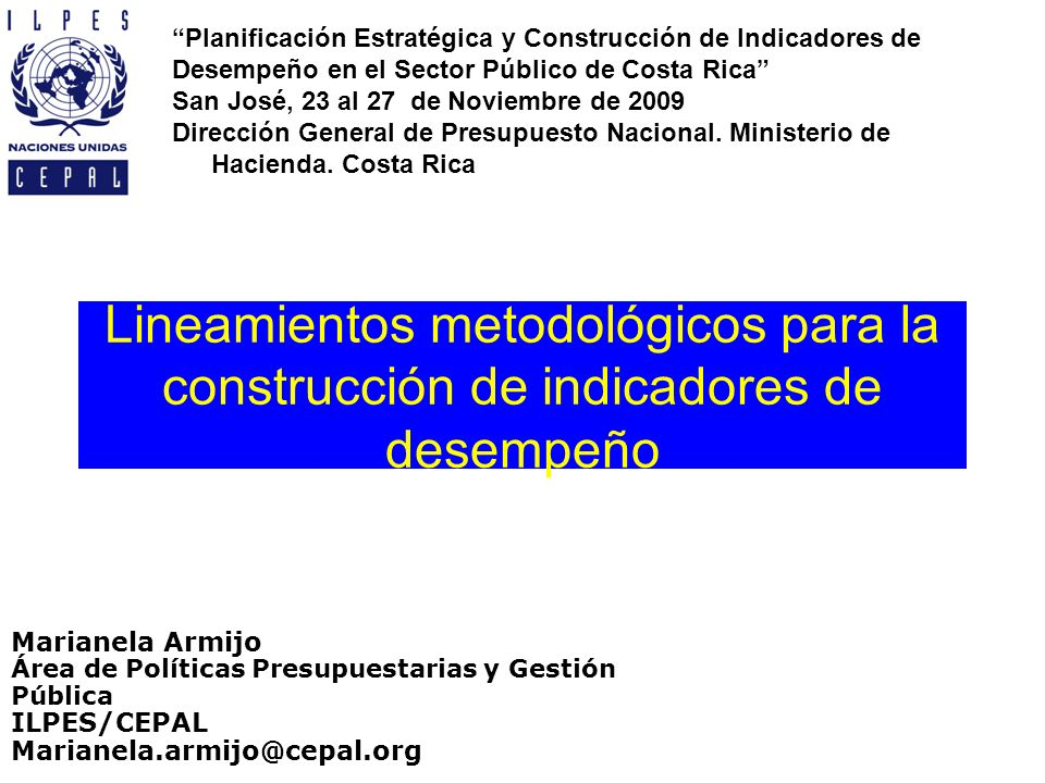 Lineamientos metodológicos para la construcción de indicadores de desempeño Planificación Estratégica y Construcción de Indicadores de Desempeño en el