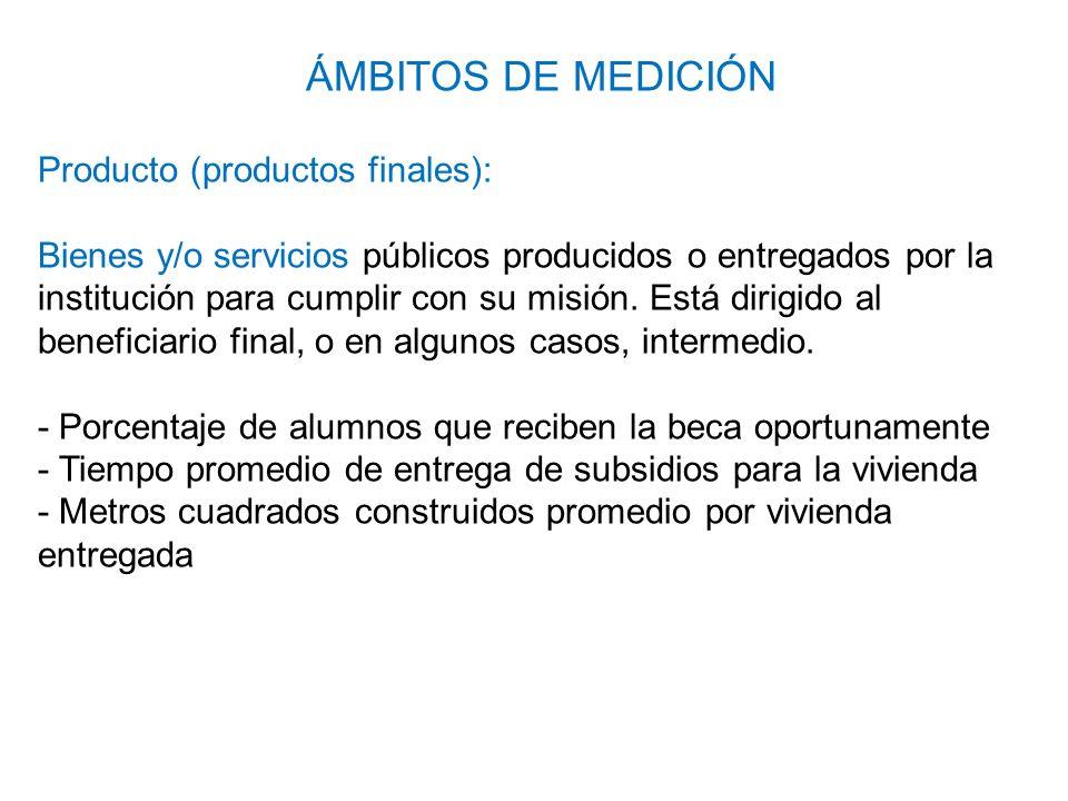 Producto (productos finales): Bienes y/o servicios públicos producidos o entregados por la institución para cumplir con su misión. Está dirigido al be