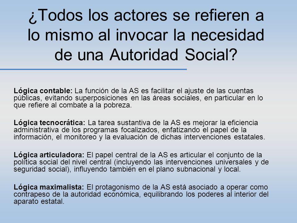 ¿Todos los actores se refieren a lo mismo al invocar la necesidad de una Autoridad Social? Lógica contable: La función de la AS es facilitar el ajuste