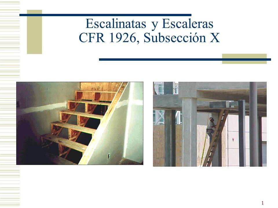 1 Escalinatas y Escaleras CFR 1926, Subsección X