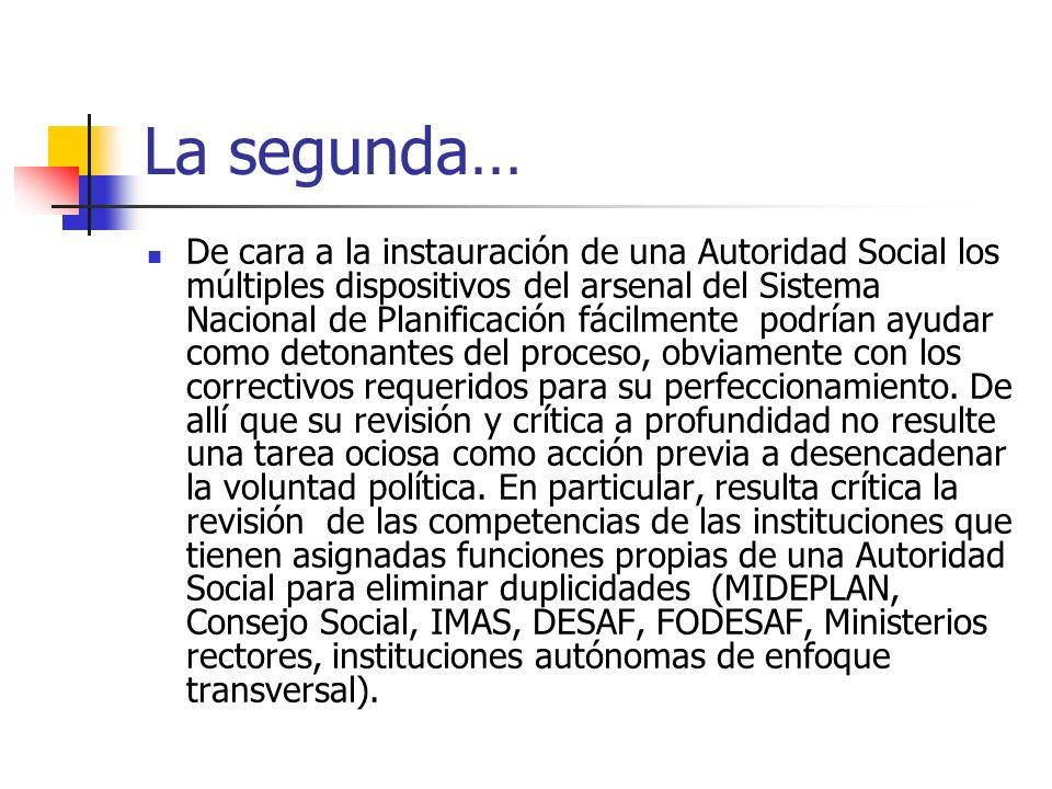 La segunda… De cara a la instauración de una Autoridad Social los múltiples dispositivos del arsenal del Sistema Nacional de Planificación fácilmente