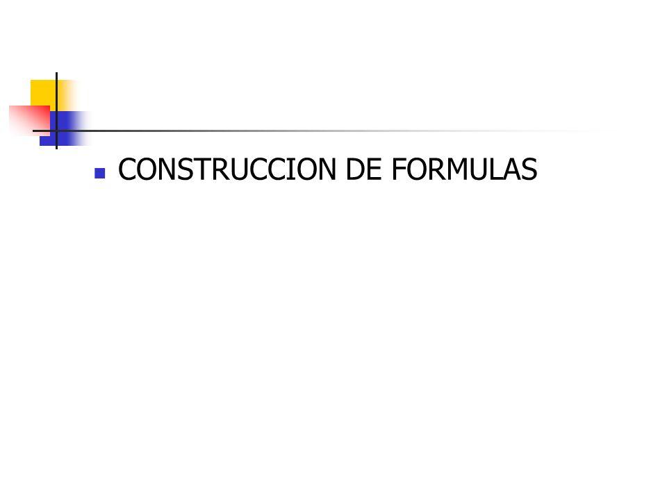 CONSTRUCCION DE FORMULAS
